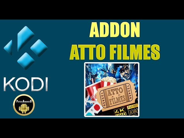 ADDON ATTO FILMES PARA KODI ATUALIZADO