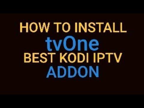 How to install tvOne BEST KODI IPTV Addon