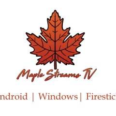 Maple Streams IPTV | Android, Windows & Firestick