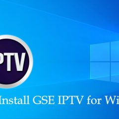 How to install GSE IPTV for Windows [2020]