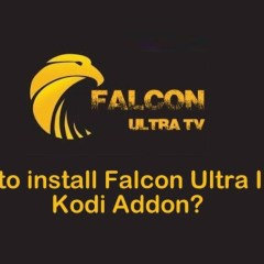How to install Falcon Ultra IPTV Kodi Addon?