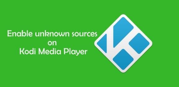 Enable unknown sources on Kodi 18 Leia [2019]
