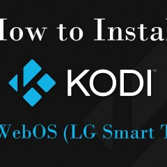 How to install Kodi on WebOS (LG Smart TV)?