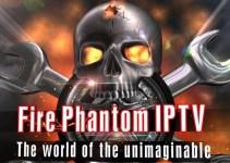 Fire Phantom IPTV