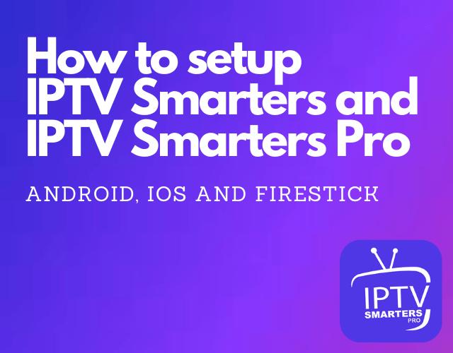 How to setup IPTV Smarters