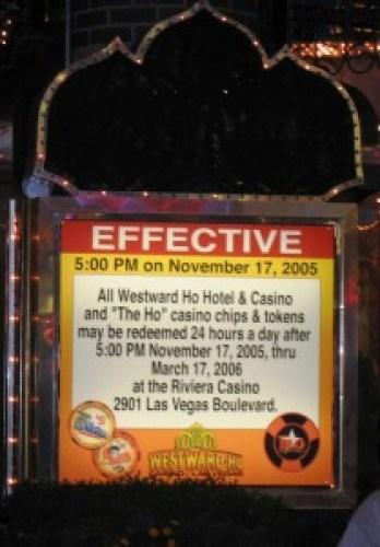 Westward Ho, Las Vegas - closing night November 25, 2005 - Legal Chip Cashing Notice