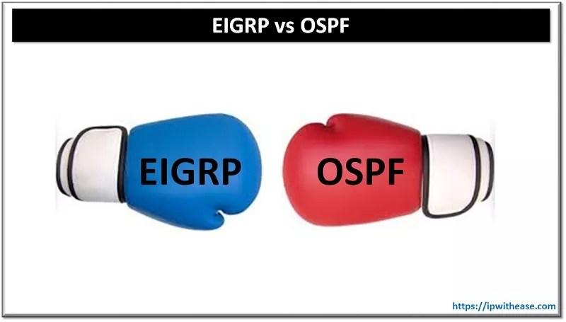 EIGRP VS OSPF