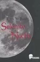 Roberta-M-Raducu__Selenite-Noctis-130