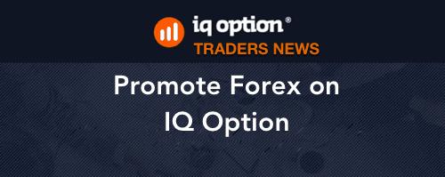 Promote Forex on iqoption