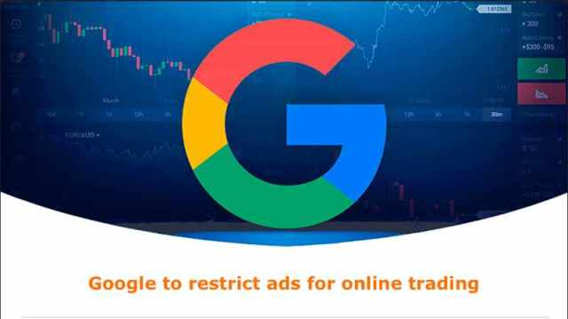 google to restrict trading ads
