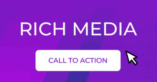 Rich Media - call to action