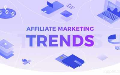 Affiliate Marketing Trends in 2019 – good read