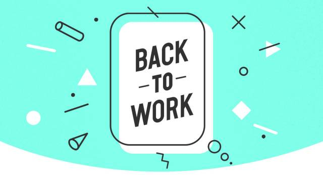 how to get back to work