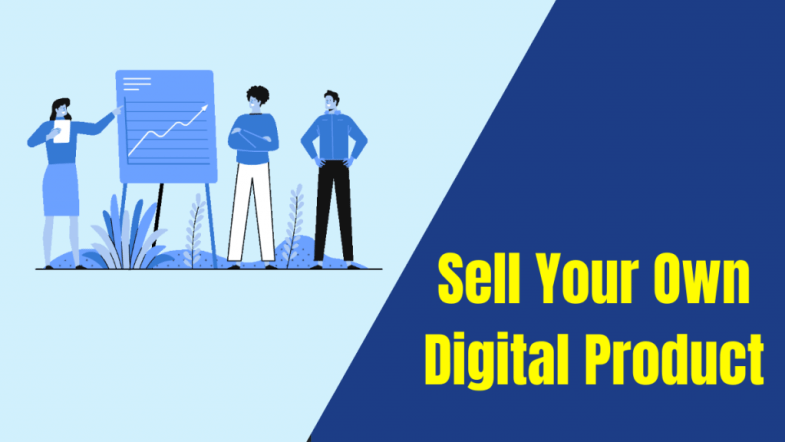 Sell Your Own Digital Product