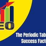 The Periodic Table of SEO Success Factors 2021