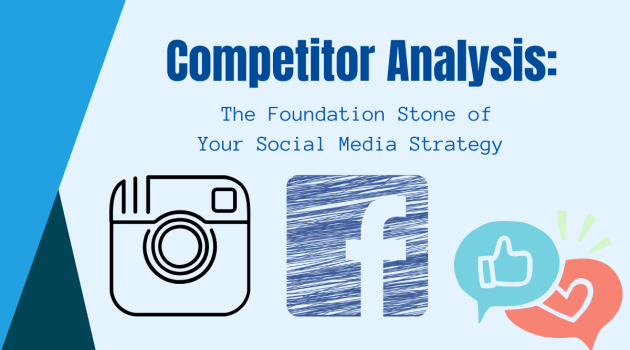 Competitor Analysis The Foundation Stone of Your Social Media Strategy