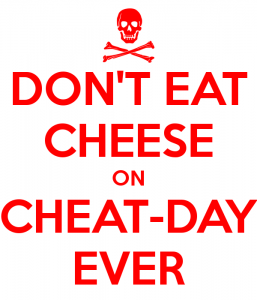 dont-eat-cheese-on-cheat-day-ever