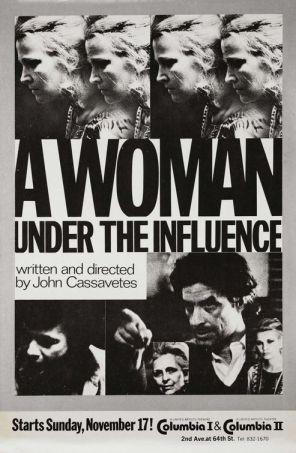 """John Cassavetes' """"A Woman Under the Influence"""""""