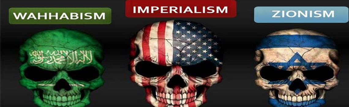 Image result for enemies of humanity zionist imperialism wahhabist