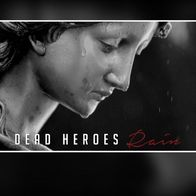 dead-heroes-rain