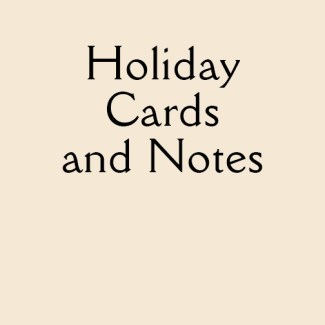 Holiday Cards and Notes