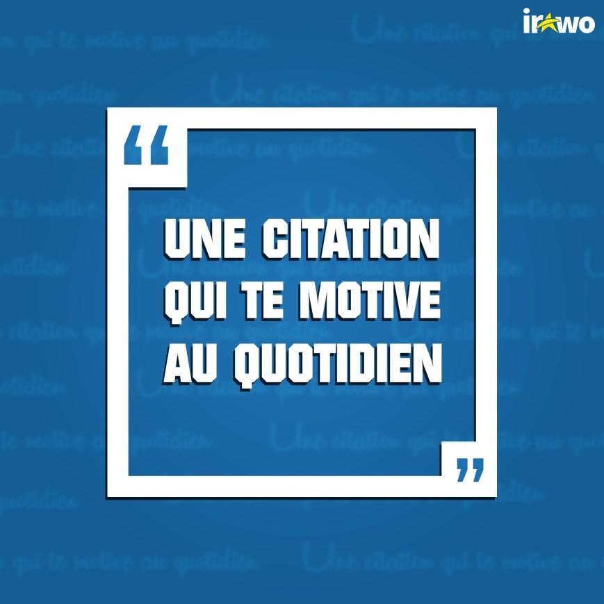 Top 55 De Citations De Motivation Preferees Des Abonnes De Irawo
