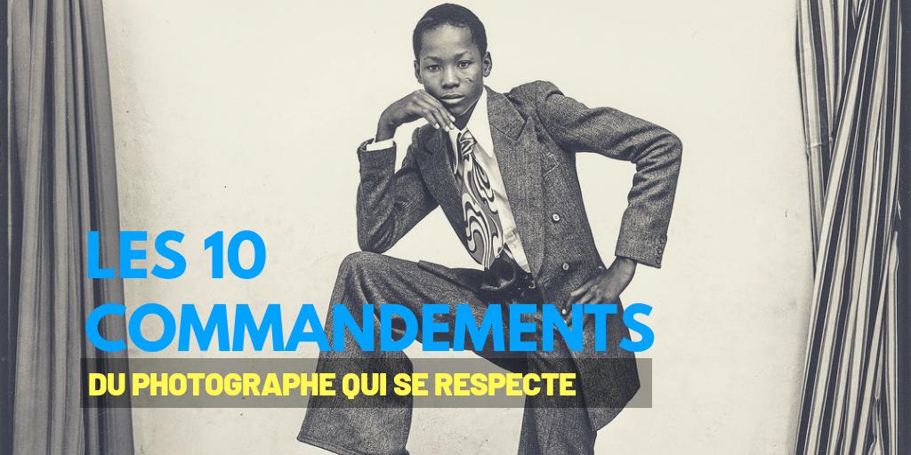 Les 10 commandements du photographe qui se respecte