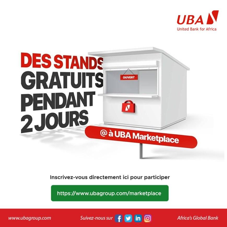 Des stands gratuits pendants deux jours à UBA Marketplace