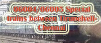 Chennai to Ernakulam to Chennai SF Special 06005-06006
