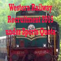 Western Railway Recruitment 2015 under Sports Quota