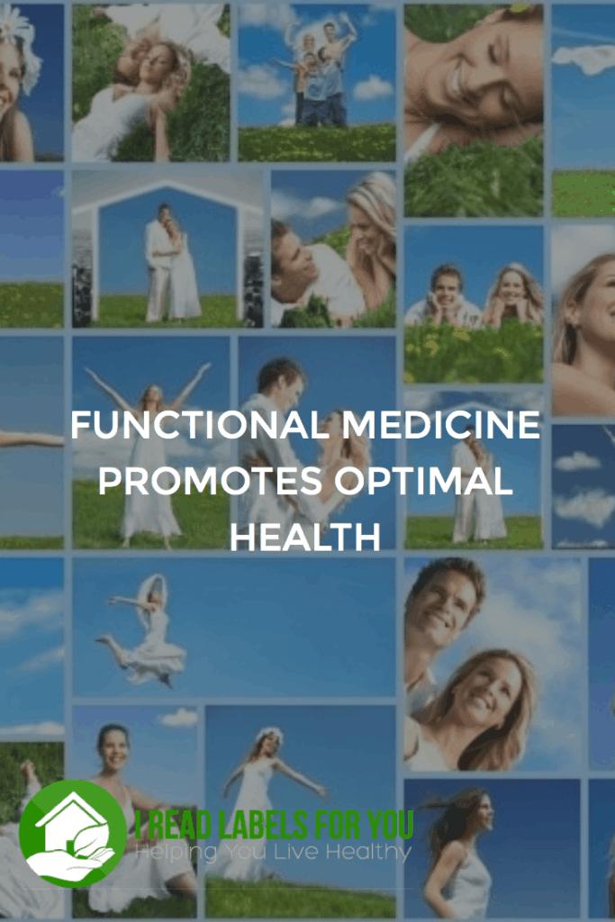 Functional Medicine Promotes Optimal Health