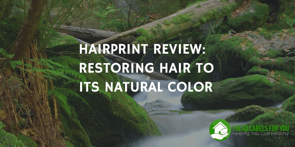 Hairprint review restoring hair to its Natural Color Nontoxic