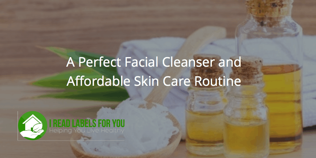 A facial cleanser and affordable skin care routine
