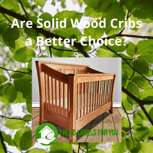 Are Solid Wood Cribs Better. A photo of a wooden crib.
