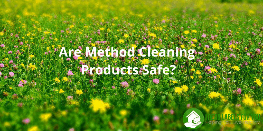 Are Method Cleaning Products Safe