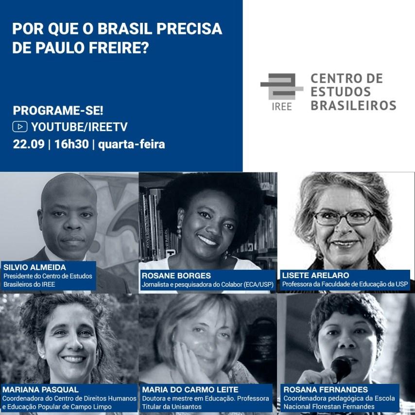 IREE Webinar: Por que o Brasil precisa de Paulo Freire?