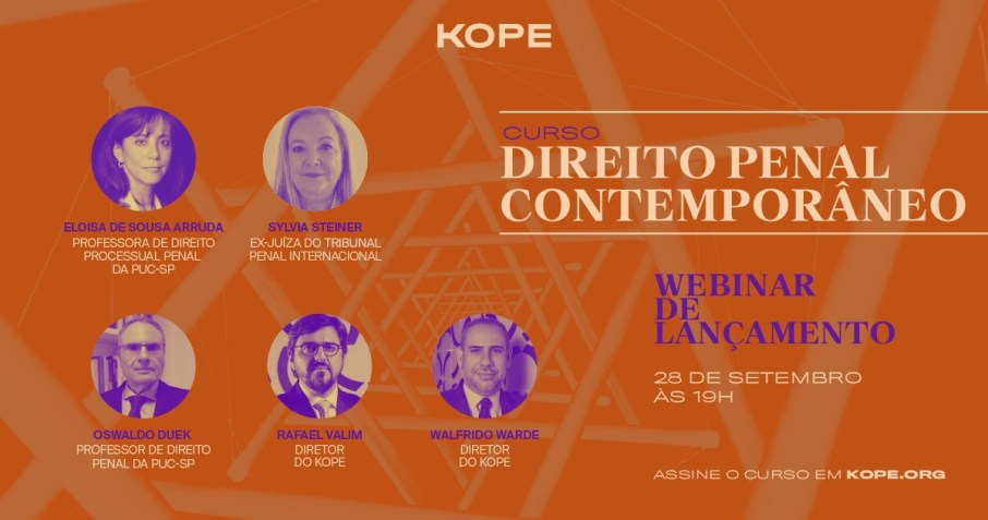 """Lançamento do curso do KOPE """"Direito Penal Contemporâneo"""""""