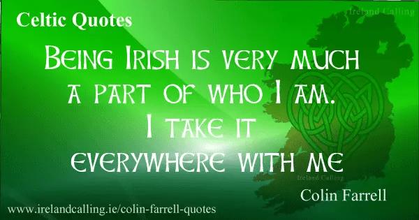 Colin Farrell quotes   Ireland Calling