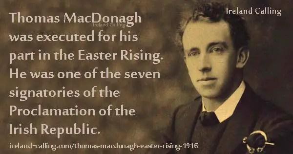 Thomas MacDonagh - Easter Rising leader   Ireland Calling