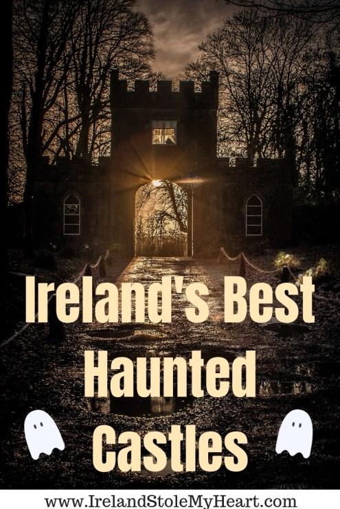 Love ghost stories? Then you have to visit these haunted castles in Ireland! #Ireland #castles #ghosts #haunted