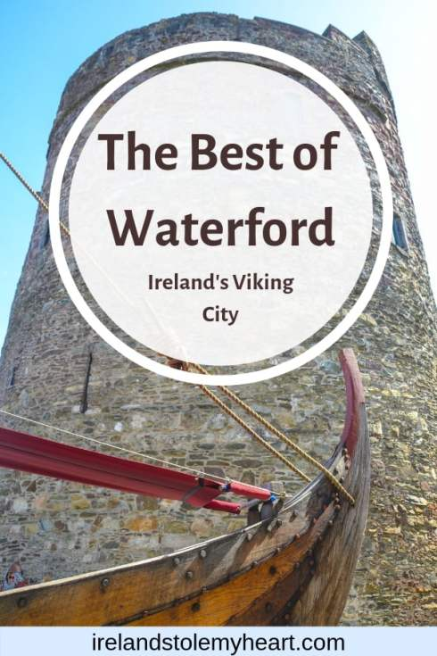 Sharing the best things to do in Waterford, Ireland- Ireland's oldest city. #Ireland #Wateford