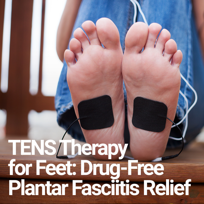 cadd6c8cb2 TENS Therapy for Feet: Drug-Free Plantar Fasciitis Relief | iReliev