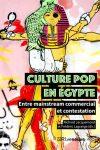 Couverture de culture pop en Egypte de Richard Jaquemond