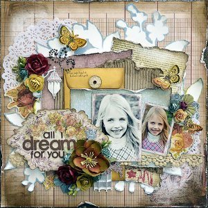 All I Dream For You Scrapbooking Layout