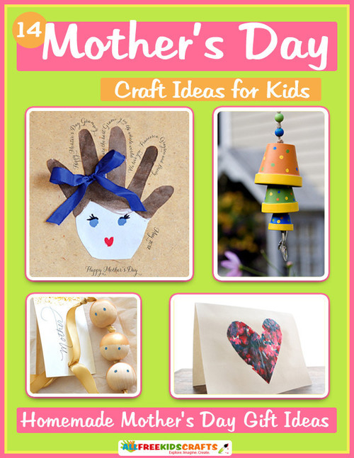 14 Mother's Day Craft Ideas for Kids: Homemade Mother's ...