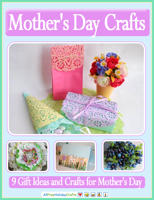 9 Gift Ideas and Crafts for Mother's Day ...