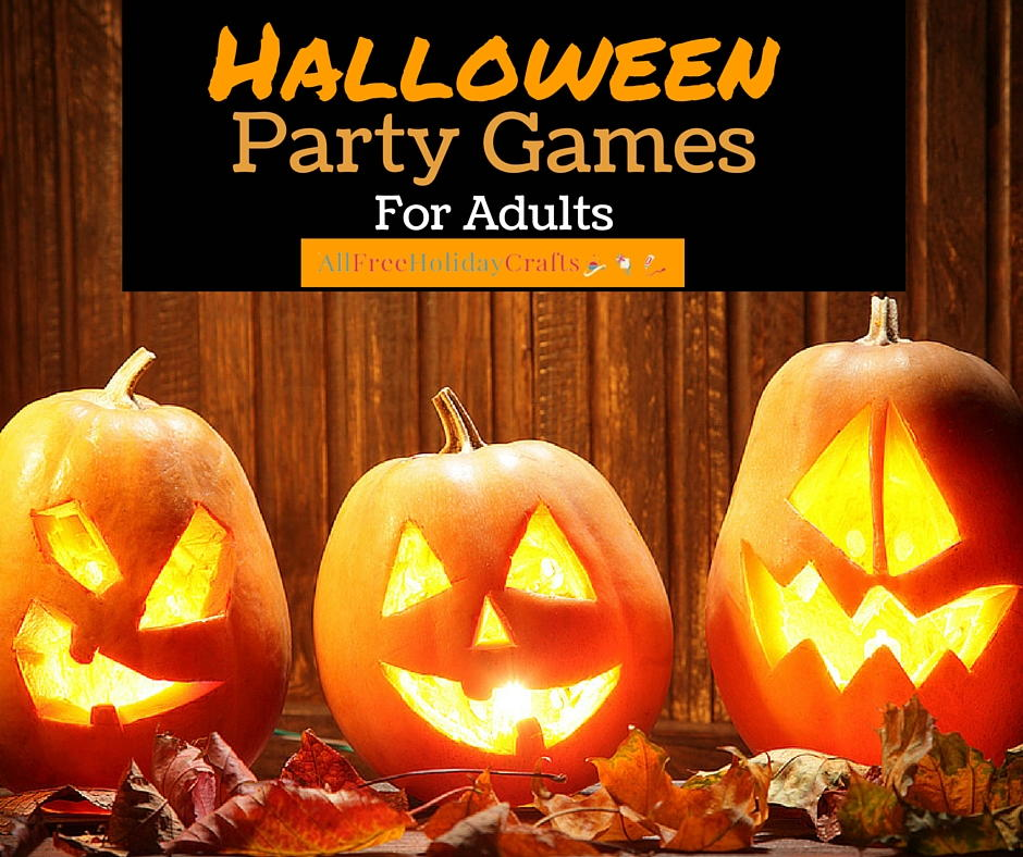 22/04/2018· 10 awesome halloween party ideas for adults in order that anyone probably will not ought to search any more. 8 Halloween Party Games For Adults Allfreeholidaycrafts Com