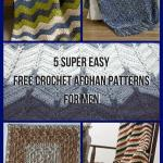 5 Super Easy Free Crochet Afghan Patterns For Men Allfreecrochetafghanpatterns Com