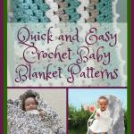 40 Quick And Easy Crochet Baby Blanket Patterns Allfreecrochetafghanpatterns Com
