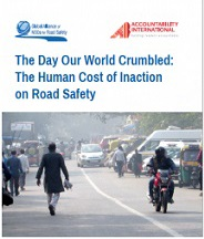 The Human Cost of Inaction on Road Safety